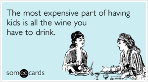wine-parents-drink-mother-kids-family-ecards-someecards