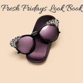 Fresh Fridays: Style &Comfort