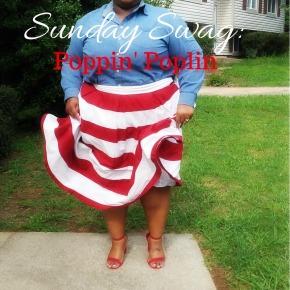Sunday Swag: Poppin'Poplin